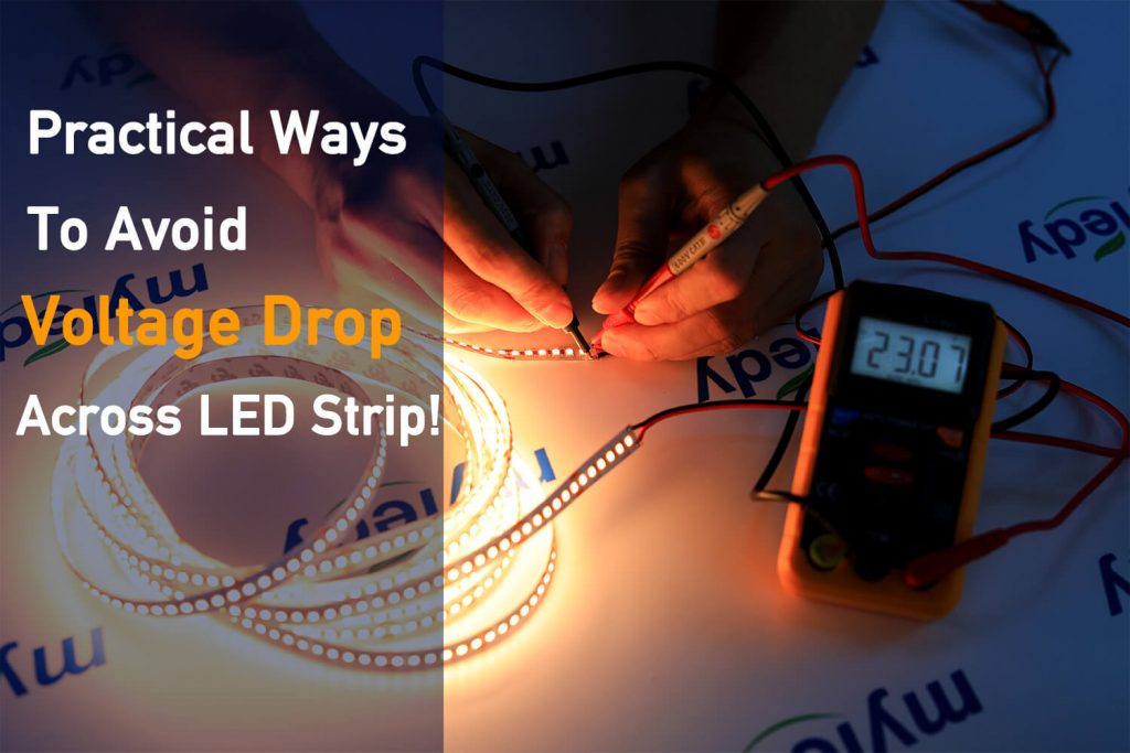 practical ways to avoid voltage drop across led strip